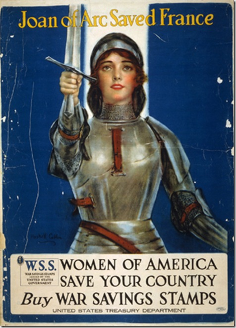 Haskell Coffin, <em>Joan of Arc Saved France, Women of America, Save Your Country</em>, 1918. Lithograph.  Library of Congress, Prints & Photographs Division. (LC-USZC4-9551)